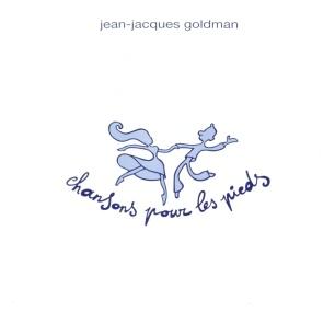 Paroles de chansons et pochette de l'album Chansons pour les pieds de Jean-Jacques Goldman