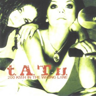 Paroles de chansons et pochette de l'album 200 km/h in the wrong lane de T.A.T.U.