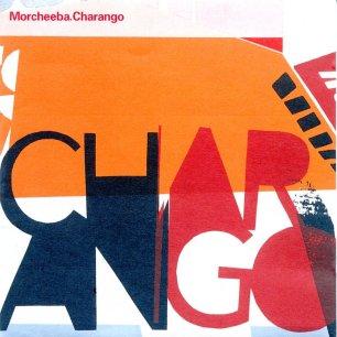 Paroles de chansons et pochette de l'album Charango de Morcheeba