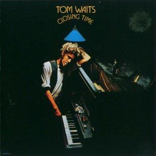 Paroles de chansons et pochette de l'album Closing time de Tom Waits