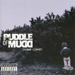Paroles de chansons et pochette de l'album Come clean de Puddle Of Mudd