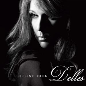 Paroles de chansons et pochette de l'album D'elles de Céline Dion