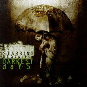 Paroles de chansons et pochette de l'album Darkest days de Stabbing Westward