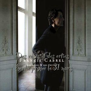 Paroles de chansons et pochette de l'album Des roses et des orties de Francis Cabrel