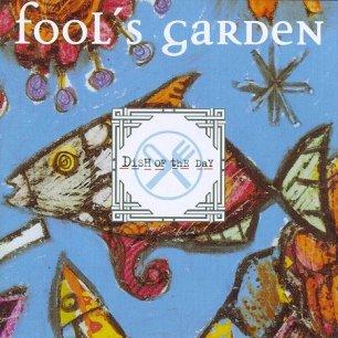 Paroles de chansons et pochette de l'album Dish of the day de Fool's Garden