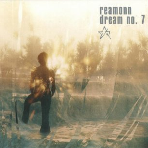 Paroles de chansons et pochette de l'album Dream no. 7 de Reamonn