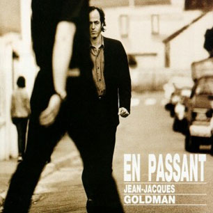 Paroles de chansons et pochette de l'album En passant de Jean-Jacques Goldman
