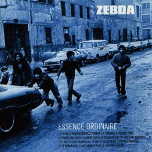Paroles de chansons et pochette de l'album Essence ordinaire de Zebda