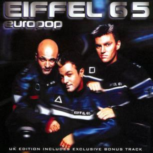 Paroles de chansons et pochette de l'album Europop de Eiffel 65