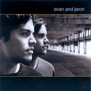 Paroles de chansons et pochette de l'album Evan and jaron de Evan And Jaron