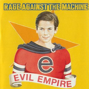 Paroles de chansons et pochette de l'album Evil empire de Rage Against The Machine