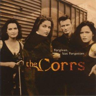 Paroles de chansons et pochette de l'album Forgiven not forgotten de Corrs