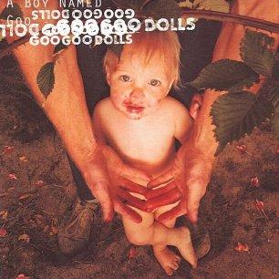 Paroles de chansons et pochette de l'album A boy named goo de Goo Goo Dolls