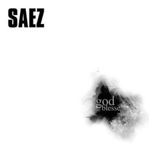 Paroles de chansons et pochette de l'album God blesse (CD 1 : god blesse) de Saez