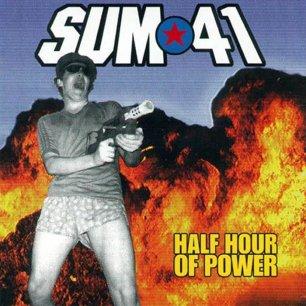 Paroles de chansons et pochette de l'album Half hour of power de Sum 41
