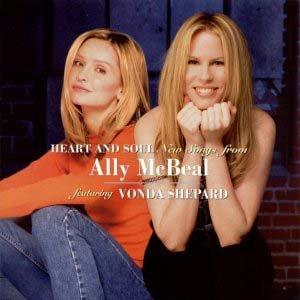 Paroles de chansons et pochette de l'album Heart and soul : new songs from Ally McBeal de Vonda Shepard