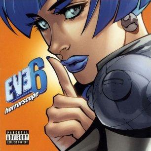 Paroles de chansons et pochette de l'album Horrorscope de Eve 6