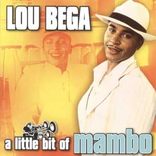 Paroles de chansons et pochette de l'album A little bit of mambo de Lou Bega