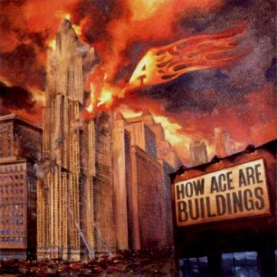 Paroles de chansons et pochette de l'album How ace are buildings de A