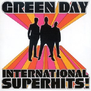 Paroles de chansons et pochette de l'album International superhits de Green Day