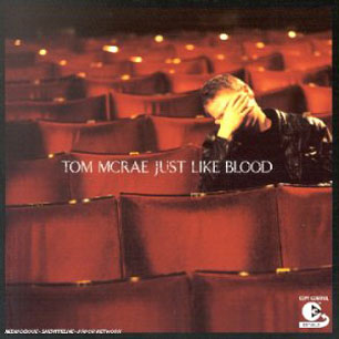 Paroles de chansons et pochette de l'album Just like blood de Tom McRae