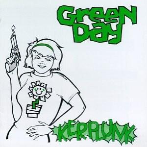 Paroles de chansons et pochette de l'album Kerplunk! de Green Day