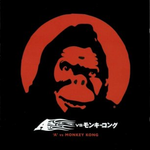 Paroles de chansons et pochette de l'album A vs monkey kong de A