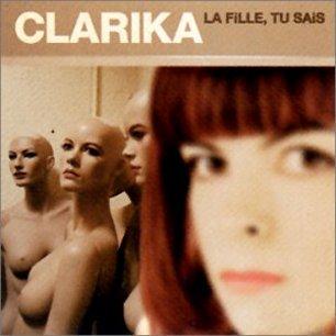 Paroles de chansons et pochette de l'album La fille, tu sais de Clarika