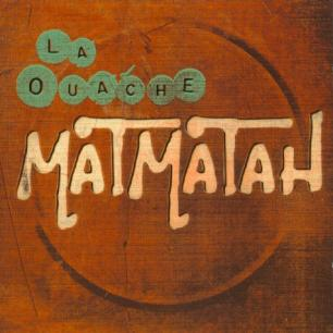 Paroles de chansons et pochette de l'album La ouache de Matmatah