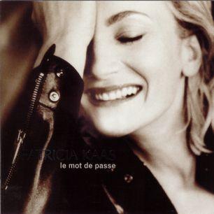 Paroles de chansons et pochette de l'album Le mot de passe de Patricia Kaas