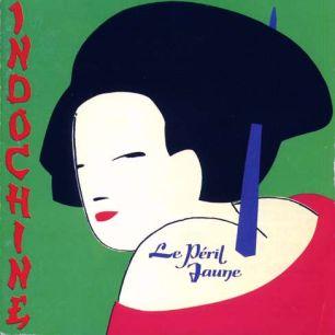 Paroles de chansons et pochette de l'album Le péril jaune de Indochine