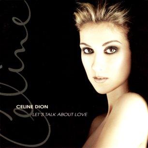 Paroles de chansons et pochette de l'album Let's talk about love de Céline Dion