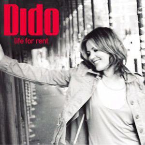Paroles de chansons et pochette de l'album Life for rent de Dido