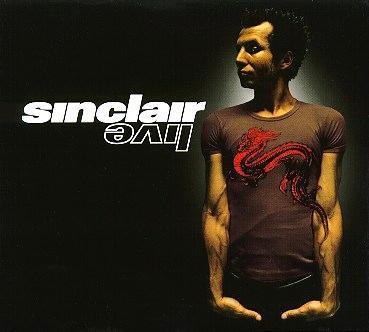 Paroles de chansons et pochette de l'album Live de Sinclair
