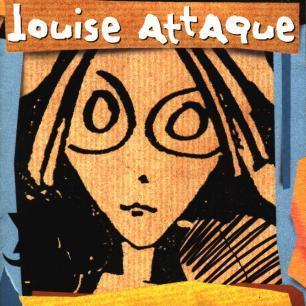 Paroles de chansons et pochette de l'album Louise attaque de Louise Attaque