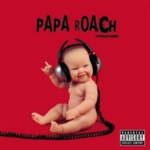Paroles de chansons et pochette de l'album Lovehatetragedy de Papa Roach