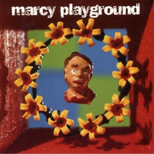 Paroles de chansons et pochette de l'album Marcy playground de Marcy Playground