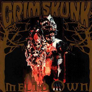 Paroles de chansons et pochette de l'album Meltdown de Grimskunk