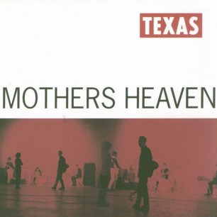 Paroles de chansons et pochette de l'album Mothers heaven de Texas