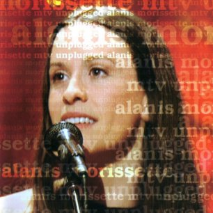 Paroles de chansons et pochette de l'album Mtv unplugged de Alanis Morissette