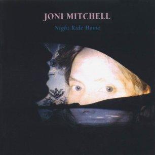 Paroles de chansons et pochette de l'album Night ride home de Joni Mitchell