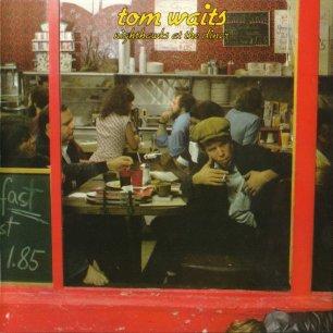 Paroles de chansons et pochette de l'album Nighthawks at the diner de Tom Waits