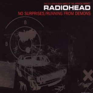 Paroles de chansons et pochette de l'album No surprises/running from demons de Radiohead