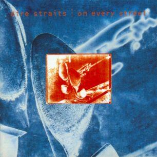 Paroles de chansons et pochette de l'album On every street de Dire Straits
