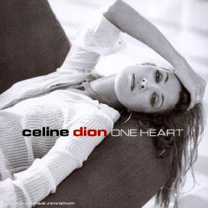 Paroles de chansons et pochette de l'album One heart de Céline Dion