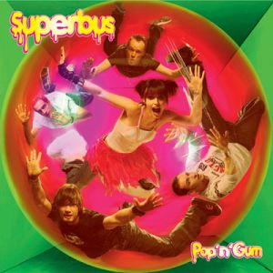 Paroles de chansons et pochette de l'album Pop'n'gum de Superbus