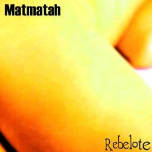 Paroles de chansons et pochette de l'album Rebelote de Matmatah