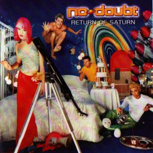 Paroles de chansons et pochette de l'album Return of Saturn de No Doubt