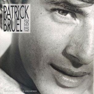 Paroles de chansons et pochette de l'album Alors regarde de Patrick Bruel