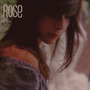 Paroles de chansons et pochette de l'album Rose de Rose